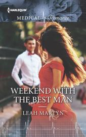Weekend with the Best Man