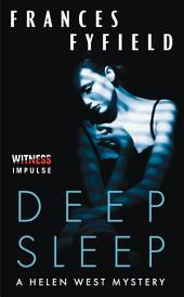 Deep Sleep: A Helen West Mystery