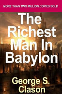The Richest Man in Babylon by Clason, George S. [2002] (Paperback) [Paperback]
