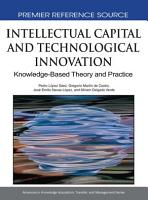 Intellectual Capital and Technological Innovation  Knowledge Based Theory and Practice PDF
