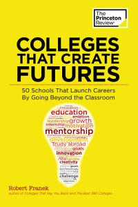 Colleges That Create Futures Book