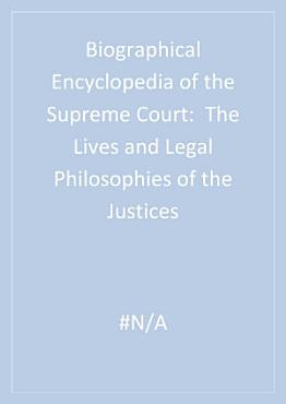 Biographical Encyclopedia of the Supreme Court PDF