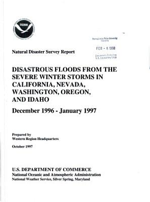 Disastrous Floods from the Severe Winter Storms in California  Nevada  Washington  Oregon  and Idaho