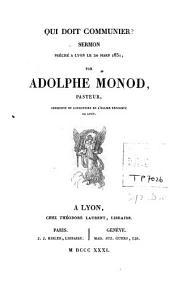 Qui doit communier?: sermon prêché à Lyon le 20 mars 1831