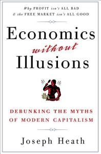 Economics Without Illusions Book