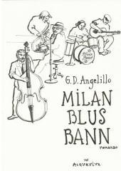 MILAN BLUS BANN 3 volume: romanzo