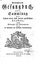 Verbessertes Gesangbuch  oder Sammlung der besten alten und neuen geistlichen Lieder PDF