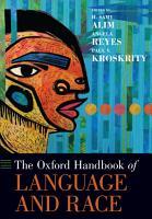 The Oxford Handbook of Language and Race PDF