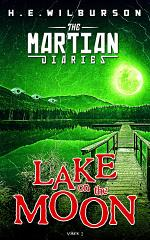 The Martian Diaries: Vol. 2 Lake On The Moon