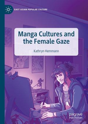 Manga Cultures and the Female Gaze
