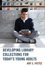 Developing Library Collections for Today s Young Adults PDF