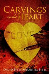 Carvings On The Heart Book PDF