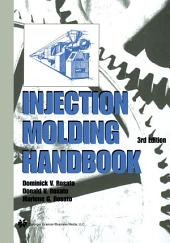 Injection Molding Handbook: Edition 3