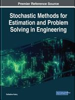 Stochastic Methods for Estimation and Problem Solving in Engineering PDF