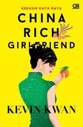 Kekasih Kaya Raya (China Rich Girlfriend)