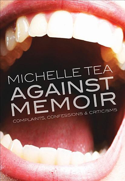 Download Against Memoir Book