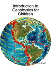 Introduction to Geophysics for Children