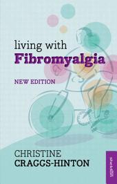 Living with Fibromyalgia NE