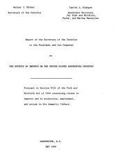 Report of the Secretary of the Interior to the President and the Congress on the effects of imports on the United States groundfish industry: pursuant to Section 9(b) of the Fish and wildlife act of 1956 concerning trends in imports and in production, employment, and prices in the domestic fishery