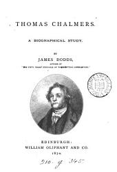 Thomas Chalmers: A Biographical Study