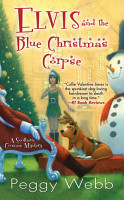 Elvis and the Blue Christmas Corpse PDF