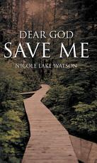 DEAR GOD SAVE ME PDF