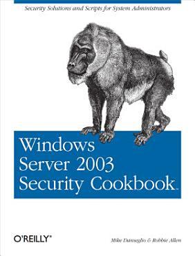 Windows Server 2003 Security Cookbook PDF