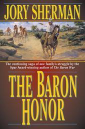 Baron Honor, The: A Martin Baron Novel