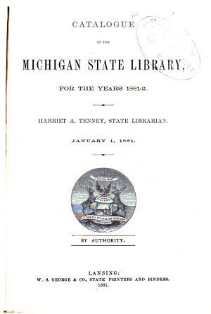 Catalogue of the Michigan State Library  for the Years 1881 2 PDF