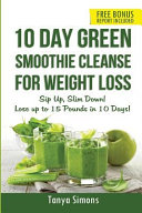 10 Day Green Smoothie Cleanse For Weight Loss Book PDF