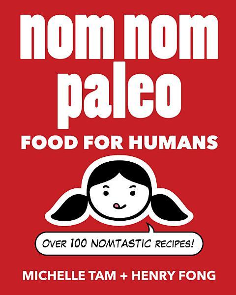 Download Nom Nom Paleo Book