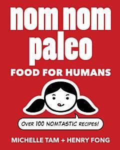 Nom Nom Paleo Book