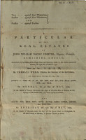 A Particular of the Real Estates of John William Bacon Forster  Esquire  Deceased  Remaining Unsold PDF