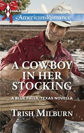 A Cowboy in Her Stocking: A Single Dad Romance
