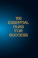 100 Essential Duas for Success PDF