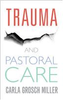 Trauma and Pastoral Care