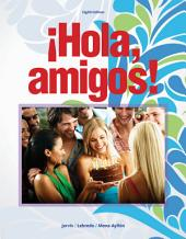 Hola, amigos!: Edition 8