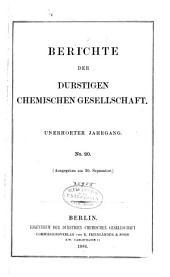Berichte der Durstigen Chemischen Gesellschaft: Unerhörter Jahrgang, Ausgabe 20