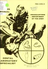 Soldier's Manual: Dental Laboratory Specialist