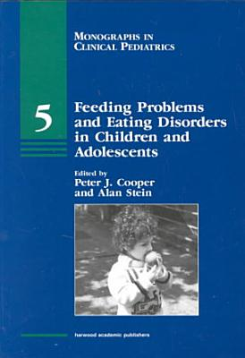 Feeding Problems and Eating Disorders in Children and Adolescents PDF