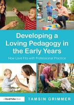 Developing a Loving Pedagogy in the Early Years