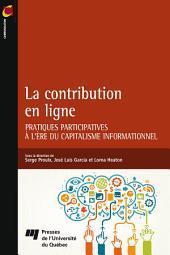 La contribution en ligne: Pratiques participatives à l'ère du capitalisme informationnel