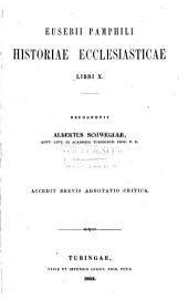 Eusebii Pamphili Historiae ecclesiasticae libri X
