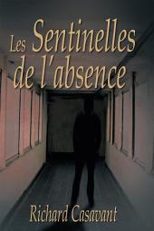 Les Sentinelles de l'absence/span</p>