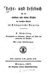 Lehr- und Lesebuch für die mittlern und obern Klassen der deutschen Schulen im Königreiche Bayern: Band 2