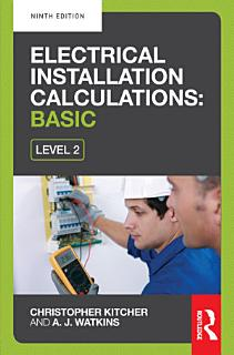 Electrical Installation Calculations  Basic  9th ed Book