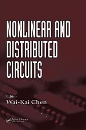 Nonlinear and Distributed Circuits