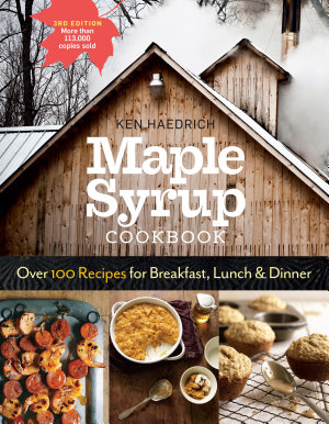 Maple Syrup Cookbook  3rd Edition