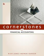 Cornerstones of Financial Accounting: Edition 2