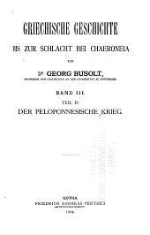 Griechische Geschichte bis zur Schlacht bei Chaeroneia: Band 3,Ausgabe 2